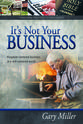 It's Not Your Business